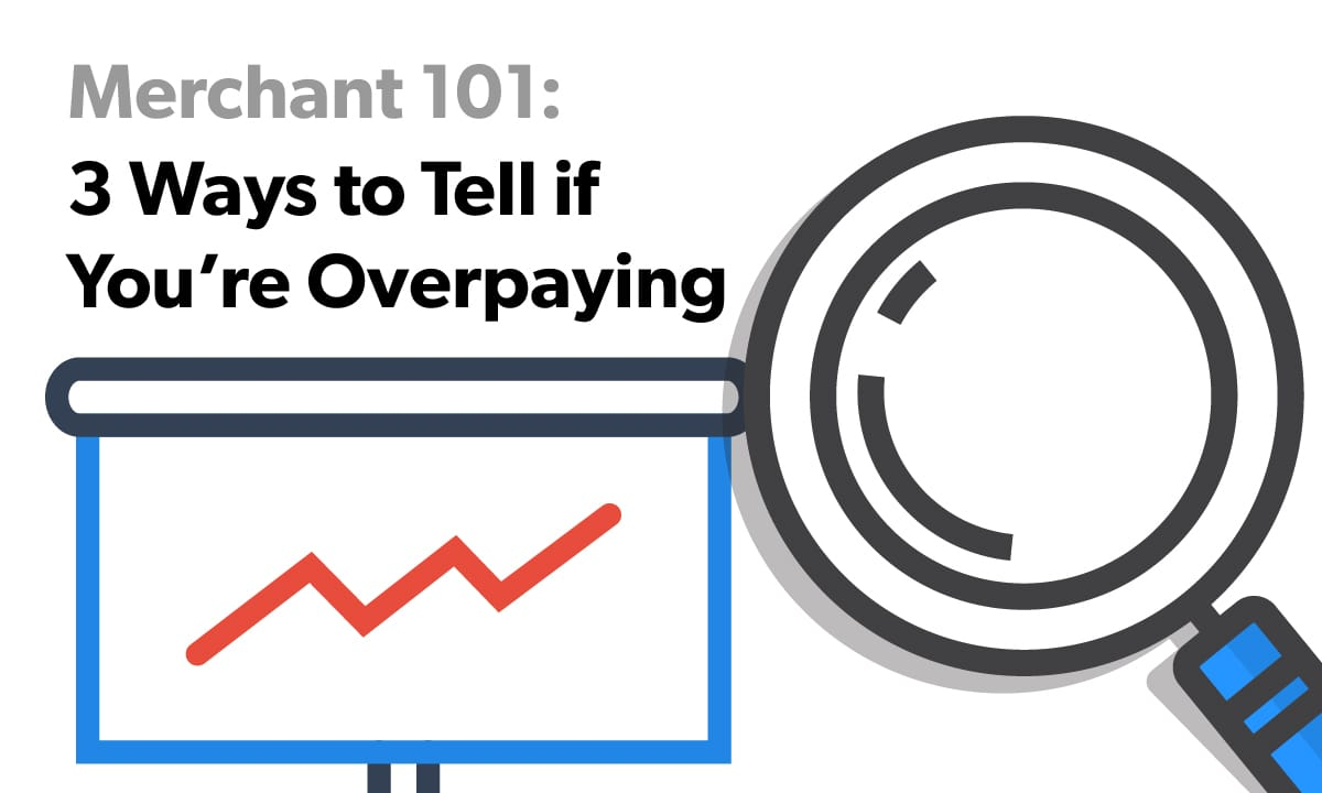 Overpaying for Payment Processing