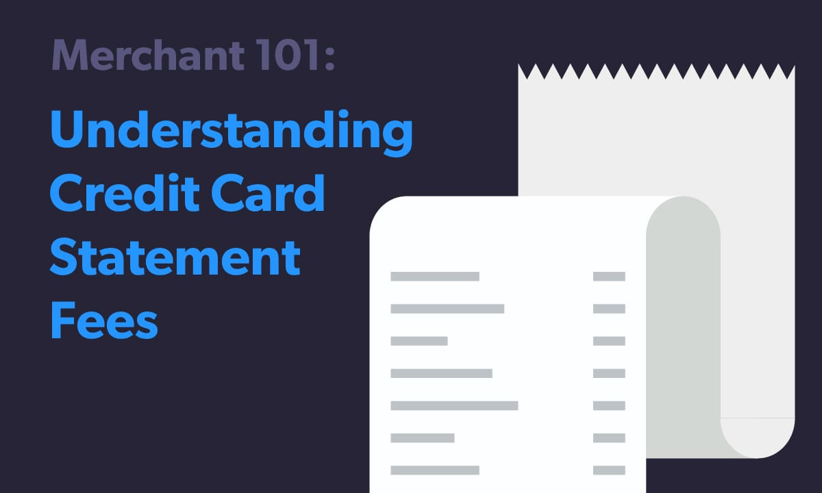 Understanding Credit Card Statement Fees